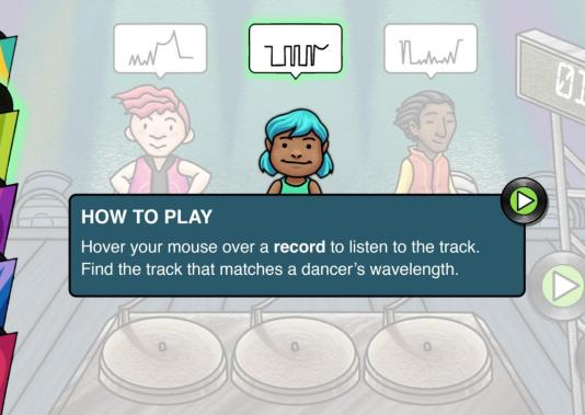 "Screenshot of ""How to Play"" pop up window. It reads ""Hover your mouse over a record to listen to the track. Find the track that matches a dancer's wavelength."""