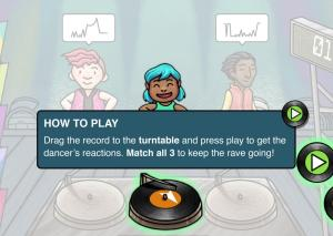 "Screenshot of second pop up, reading ""Drag the record to the turntable and press play to get the dancer's reactions. Match all 3 to keep the rave going!"""